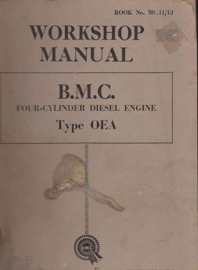 BMC Four Cylinder Diesel Engine Type OEA Workshop Manual