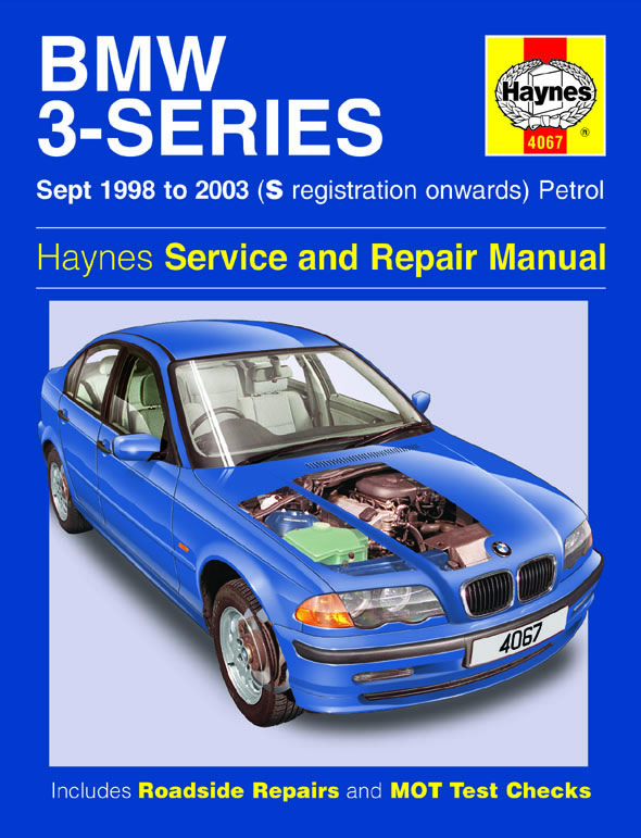 BMW 3-Series Petrol Sept 1998 - 2003 Haynes Repair Manual 4067