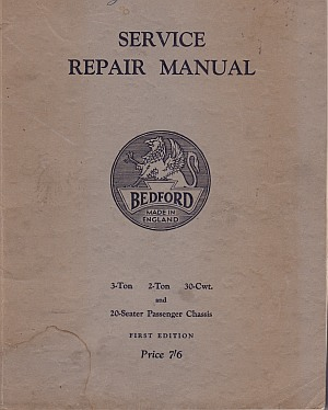 Bedford Service Repair Manual For 3 Ton 2 Ton 30 Cwt, And 20 Sea
