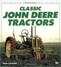 Classic John Deere Tractors Enthusiast Color Series