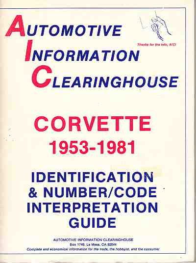 Corvette 1953-1981: Identification and Number code Interpretatio