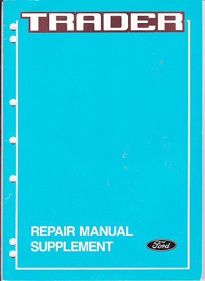 Ford Trader Repair Manual Supplement F125-10-87E