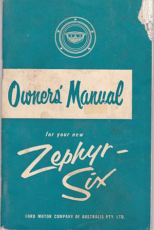 Zephyr Six Instruction Book Ford Motor Company Australia - Click Image to Close