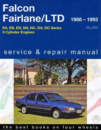 Ford Falcon Fairlane LTD 1988-93 Shop Manual Gregory's No. 283