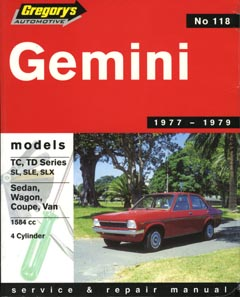 Holden Gemini 1977-79 Repair Manual Gregory's No. 118