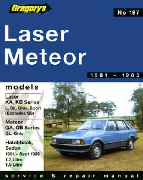 Ford Laser KA-KB Meteor GA-GB (1981-Sept 85)Service and Repair M