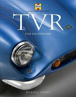 TVR: Ever the extrovert Haynes Classic Makes Series by: Russell