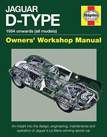 D-Type 1954 onwards (all models) Haynes Owners Workshop Manual