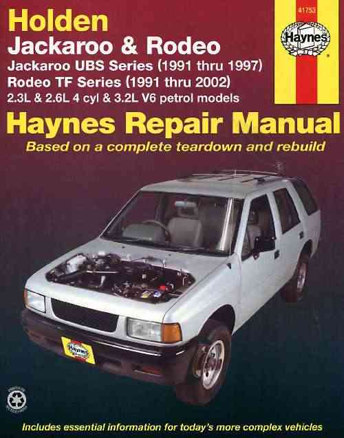 Holden Jackaroo 1991 - 1997 and Rodeo 1991 - 2002 Haynes Owners