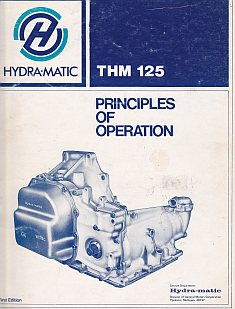 Hydra-Matic THM 125 Principles of Operation