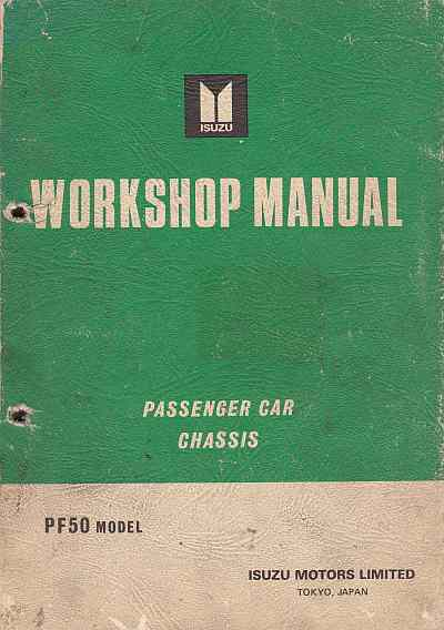 Isuzu PF50 Model Passenger Car Chassis Workshop Manual: - Click Image to Close