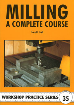 Milling - A Complete Course by Harold Hall (35)