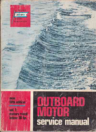 Outboard Service Manual Motors rated below 30 HP