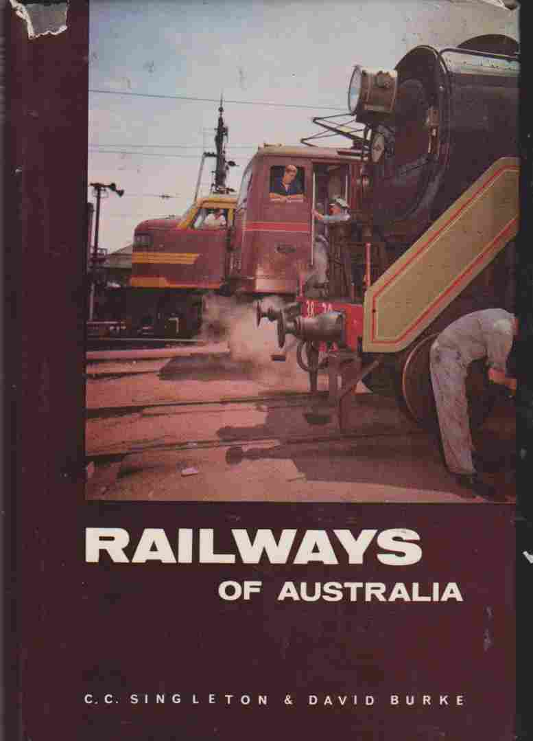 Railways of Australia by C. C. Singleton.,