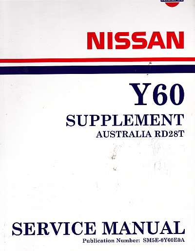 nissan patrol y60 service manual supplement rh bevenyoung com au service manual nissan patrol y60 service manual nissan patrol y61 pdf