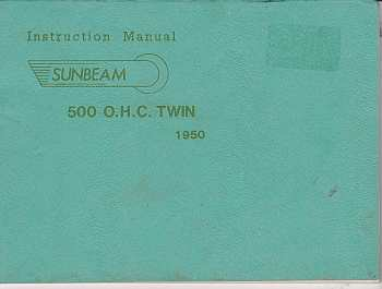 Sunbeam 1950 500Cc OHC Twin Instruction Manual