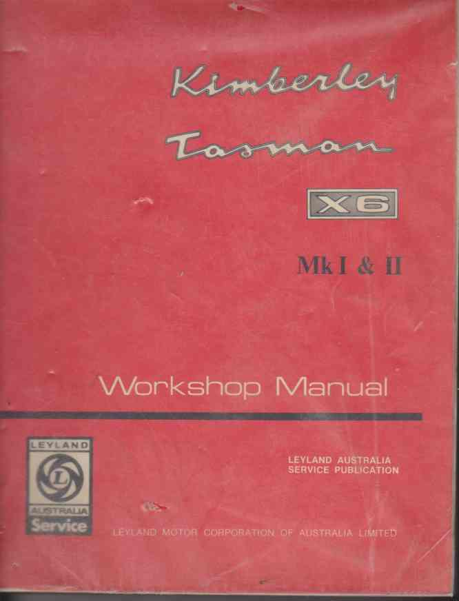 Kimberley, Tasman X6 Mk I & II Workshop Manual TP.827a.
