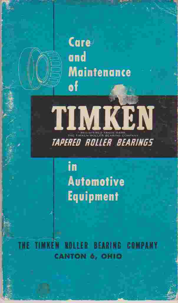 Care and Maintenance of Timken Tapered Roller Bearings