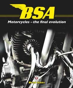 BSA Motorcycles - The Final Evolution (author) Brad Jones 97818
