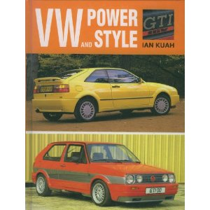 Volkswagen Power and Style By Ian Kuah 9780947981495