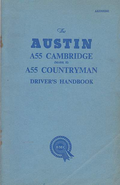 Austin A55 Cambridge (Mark II) A55 Countryman Drivers Handbook .