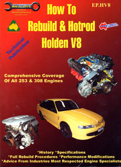 How To Rebuild and Hotrod Holden V8 A Max Ellery Publication