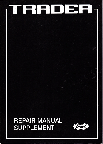 Ford Trader 1992 Repair Supplement A Ford Publication