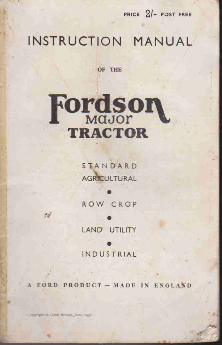 Fordson Major Tractor Instruction Manual June 1951
