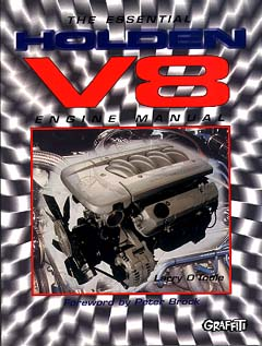 Essential Holden V8 Engine Manual by Larry O'toole,
