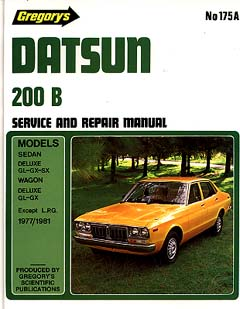 Datsun 200B 1977-1981 Service And Repair Manual