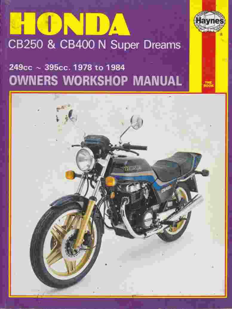 Honda CB250 & CB400N Super Dreams 1978 - 1984 Haynes WSM