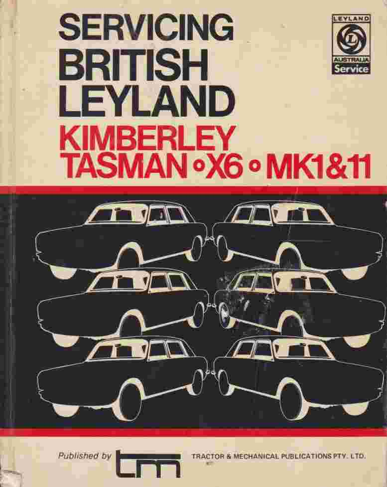 Kimberley Tasman X6 Mk1 Mk2 Servicing British Leyland Motors