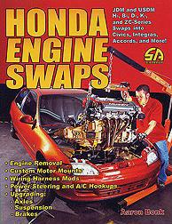 Honda Engine Swaps by Aaron Bonk